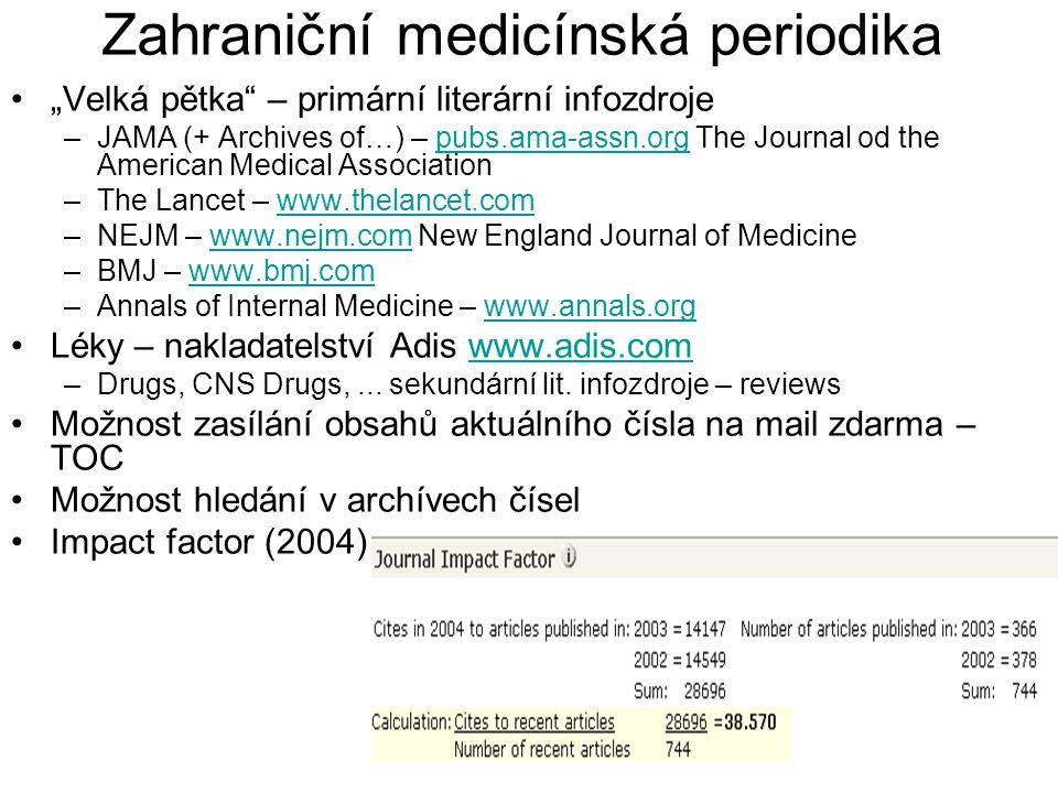 """Zahraniční medicínská periodika """"Velká pětka"""" – primární literární infozdroje –JAMA (+ Archives of…) – pubs.ama-assn.org The Journal od the American M"""
