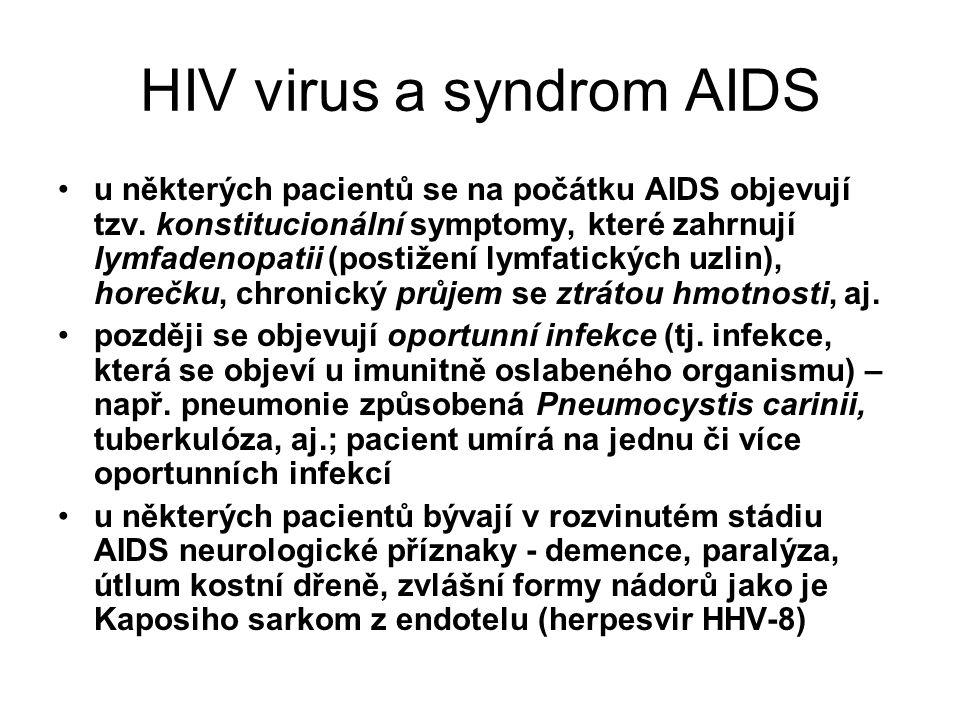 HIV virus a syndrom AIDS u některých pacientů se na počátku AIDS objevují tzv. konstitucionální symptomy, které zahrnují lymfadenopatii (postižení lym