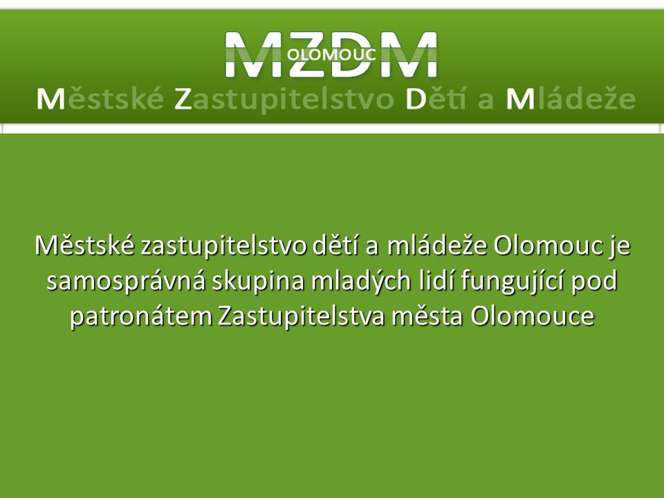 Městské zastupitelstvo dětí a mládeže Olomouc je samosprávná skupina mladých lidí fungující pod patronátem Zastupitelstva města Olomouce