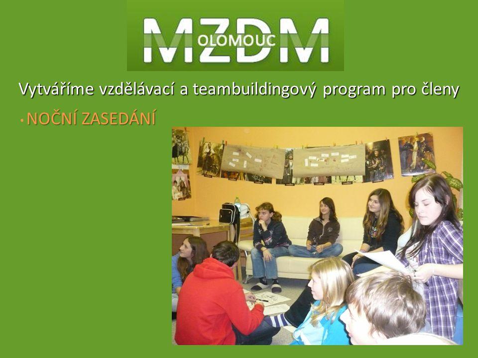 Vytváříme vzdělávací a teambuildingový program pro členy NOČNÍ ZASEDÁNÍ