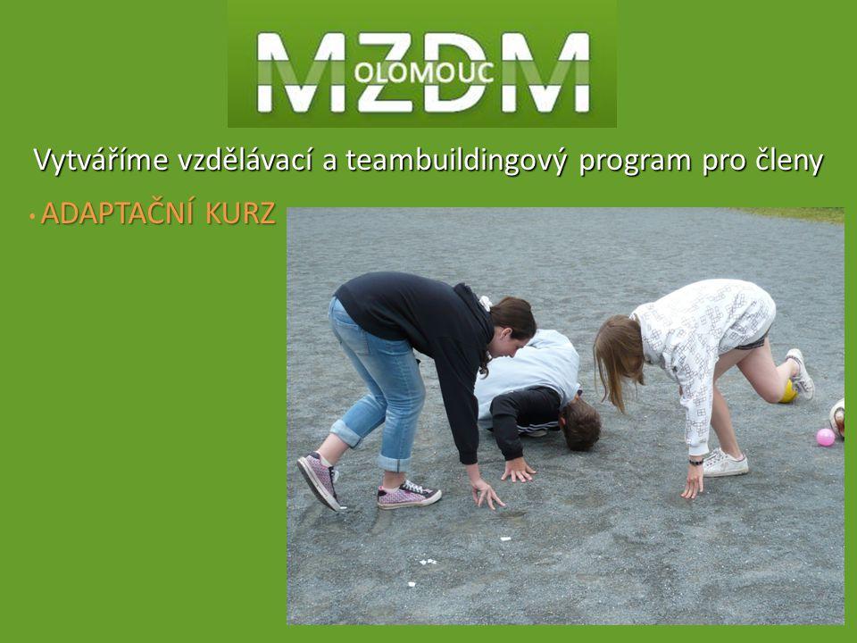 Vytváříme vzdělávací a teambuildingový program pro členy ADAPTAČNÍ KURZ