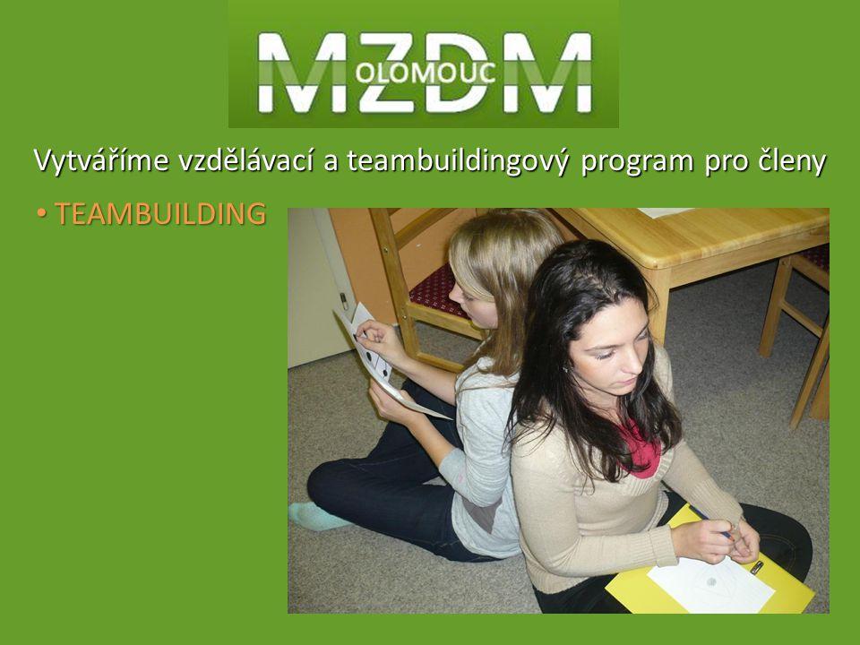Vytváříme vzdělávací a teambuildingový program pro členy TEAMBUILDING TEAMBUILDING