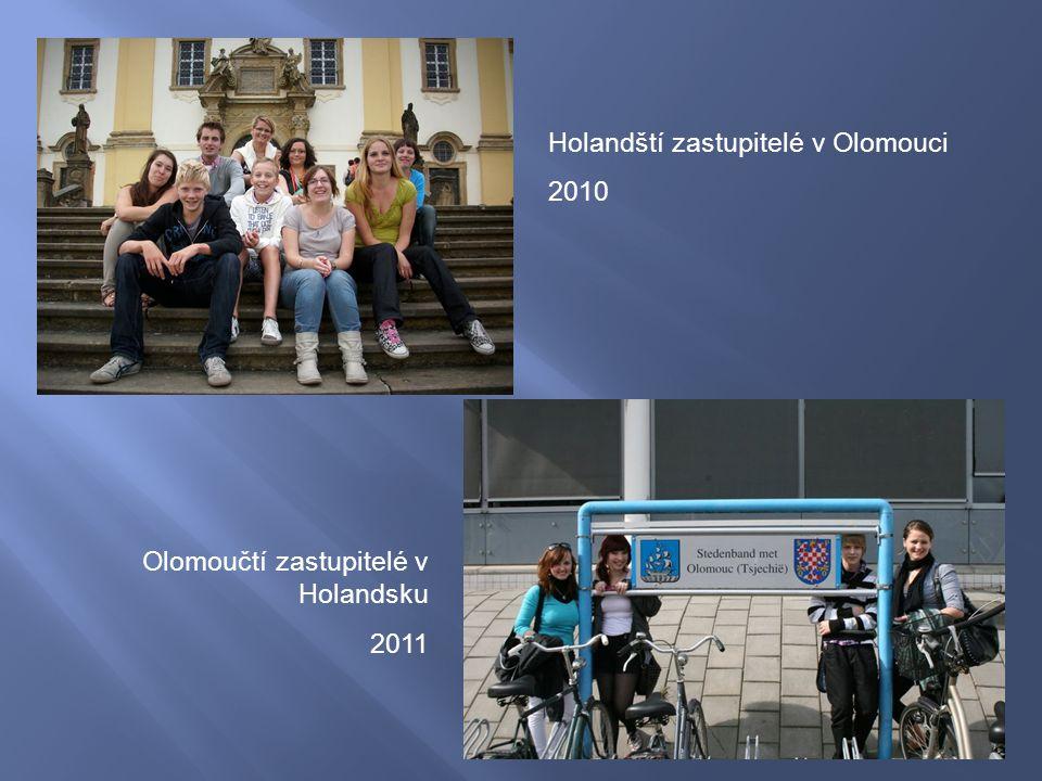 Holandští zastupitelé v Olomouci 2010 Olomoučtí zastupitelé v Holandsku 2011