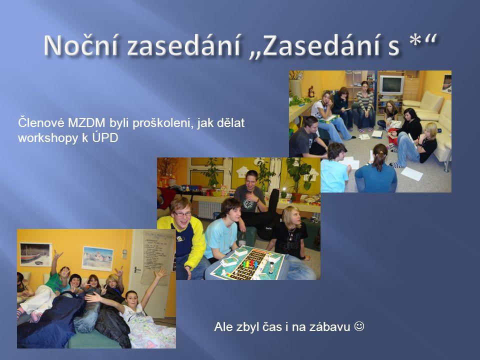 Členové MZDM byli proškoleni, jak dělat workshopy k ÚPD Ale zbyl čas i na zábavu