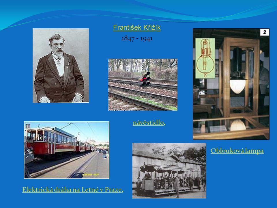 Oblouková lampa Elektrická dráha na Letné v PrazeElektrická dráha na Letné v Praze, návěstidlonávěstidlo, 1847 - 1941 František Křižík