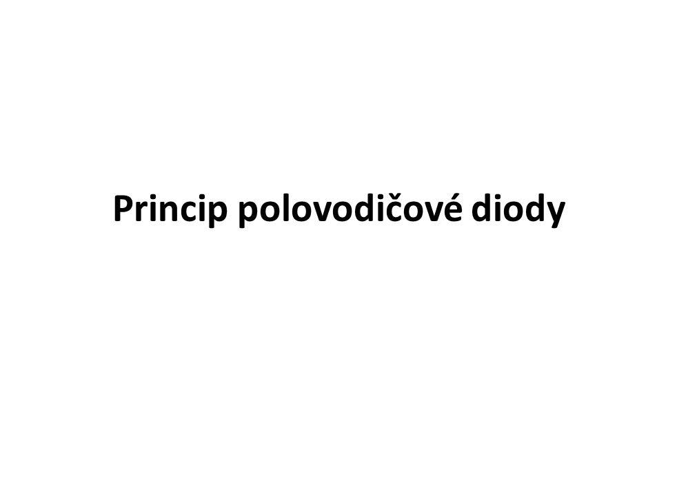 Princip polovodičové diody
