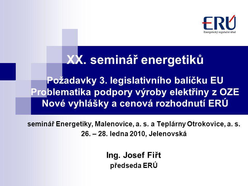XX. seminář energetiků Požadavky 3.