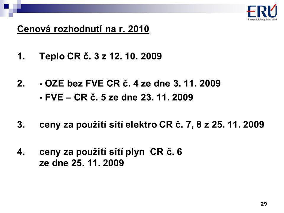 29 Cenová rozhodnutí na r. 2010 1.Teplo CR č. 3 z 12.