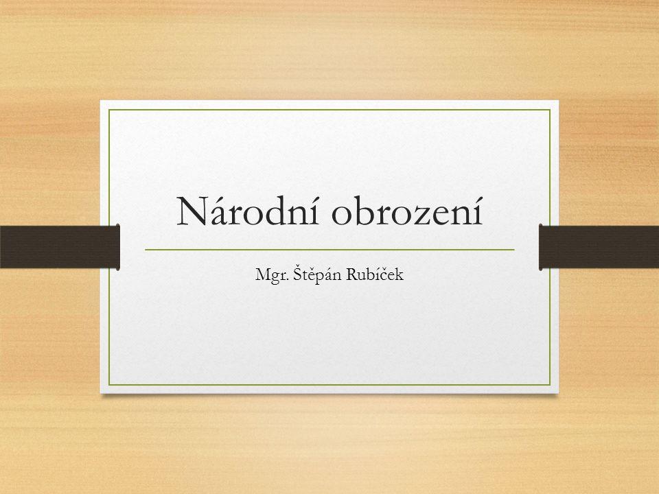 Národní obrození Mgr. Štěpán Rubíček