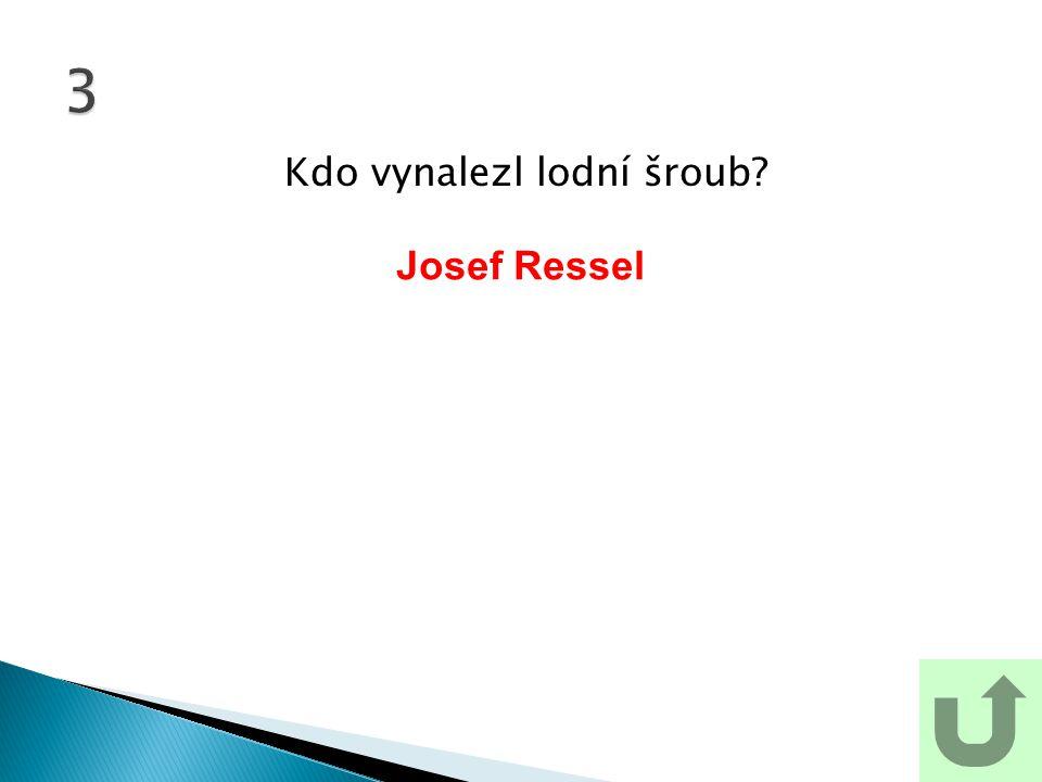 Kdo vynalezl lodní šroub? 3 Josef Ressel