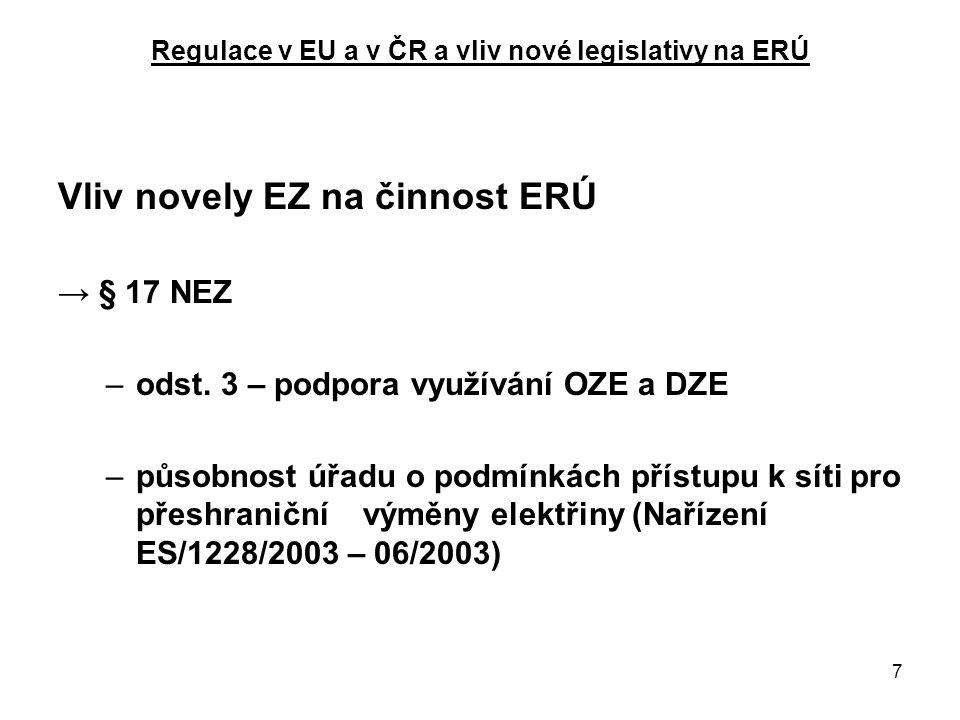18 Regulace v EU a v ČR a vliv nové legislativy na ERÚ Cenové lokality  Cenové lokality, ve kterých je věcně usměrňovaná cena tepelné energie –kalkulována za tepelný zdroj nebo systém –průměrně kalkulována za více tepelných zdrojů a systémů  Maximálně možný rozsah cenové lokality –pro porovnání výše průměrné ceny tepelné energie s cenovou úrovní –pro posouzení meziročního nárůstu celkové výše stálých nákladů a zisku  V rámci jedné cenové lokality musí mít všichni odběratelé stejné podmínky: –při uplatňování smluvních podmínek na dodávku tepla –při stanovení jednotlivých složek vícesložkové ceny –při uplatňování kritérií pro individuální ceny