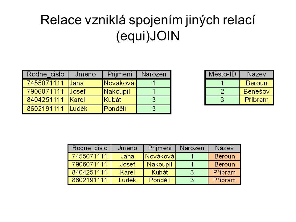 Relace vzniklá spojením jiných relací (equi)JOIN