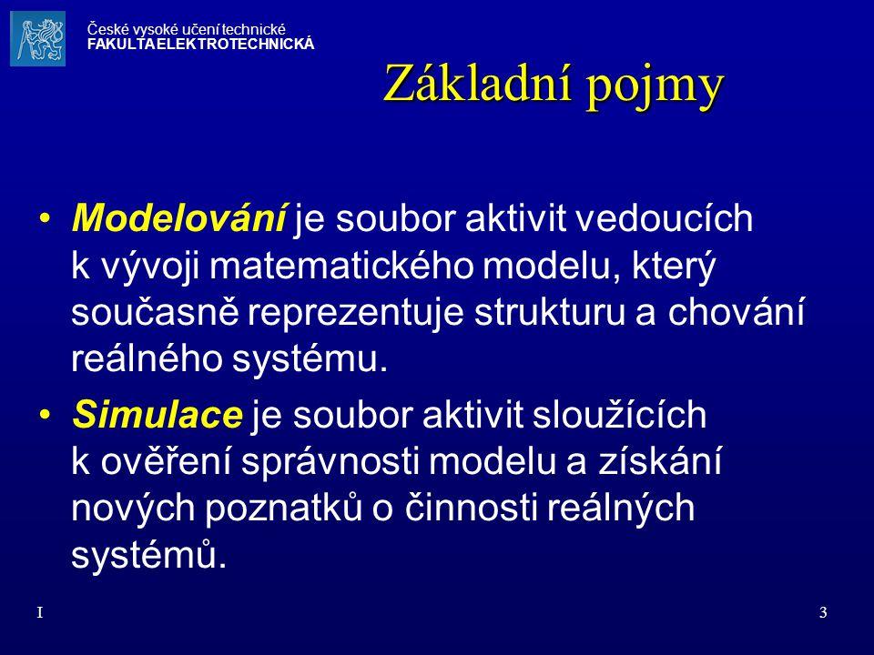 I14 České vysoké učení technické FAKULTA ELEKTROTECHNICKÁ