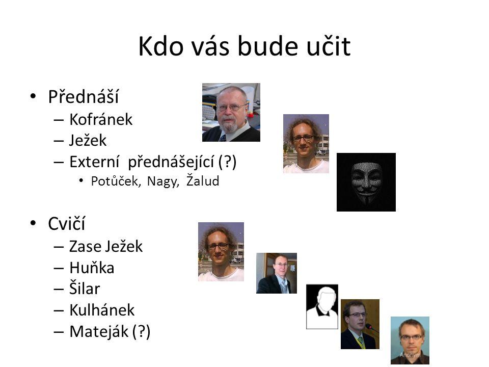Studijní materiály https://cw.felk.cvut.cz/wiki/courses/a6m33mos/start Další pošleme mailem