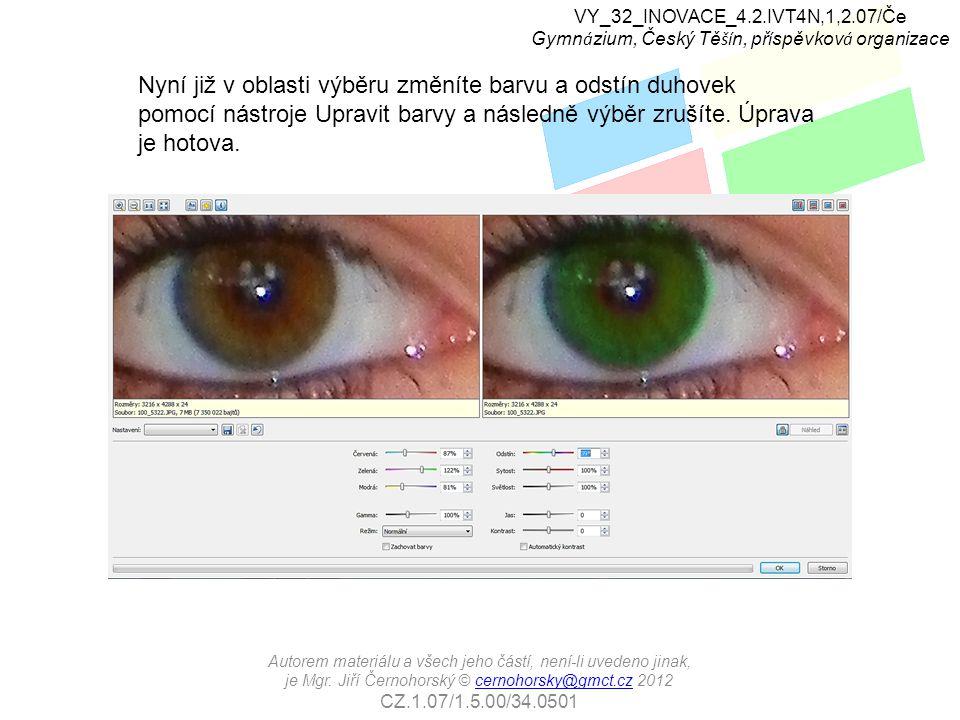 VY_32_INOVACE_4.2.IVT4N,1,2.07/Če Gymn á zium, Český Tě ší n, př í spěvkov á organizace Autorem materiálu a všech jeho částí, není-li uvedeno jinak, je Mgr.