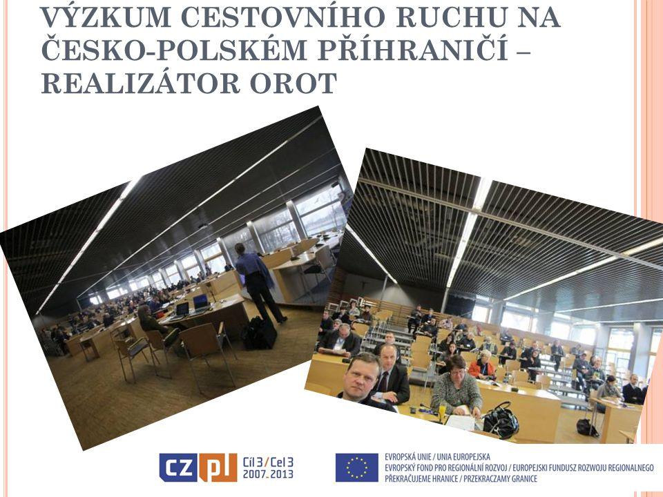 VÝZKUM CESTOVNÍHO RUCHU NA ČESKO-POLSKÉM PŘÍHRANIČÍ – REALIZÁTOR OROT