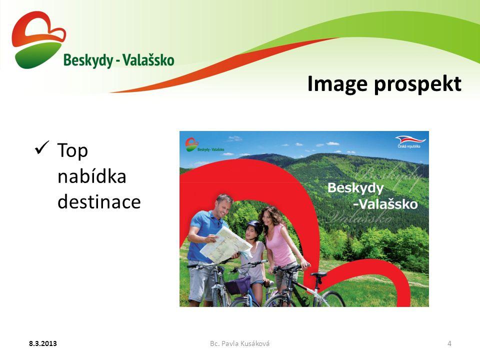 Image prospekt 8.3.2013Bc. Pavla Kusáková4 Top nabídka destinace