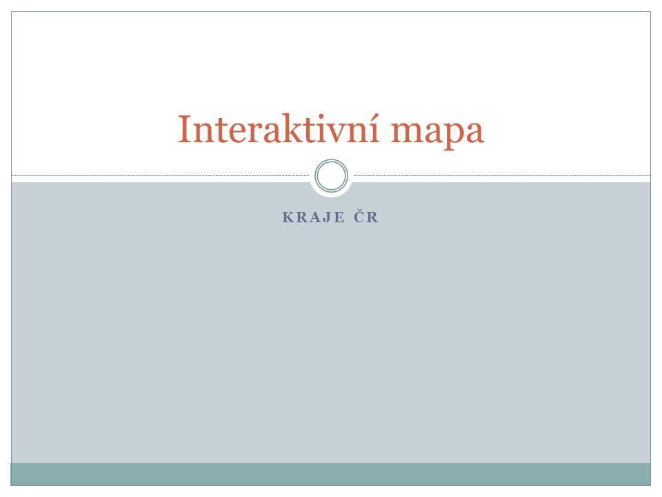 KRAJE ČR Interaktivní mapa