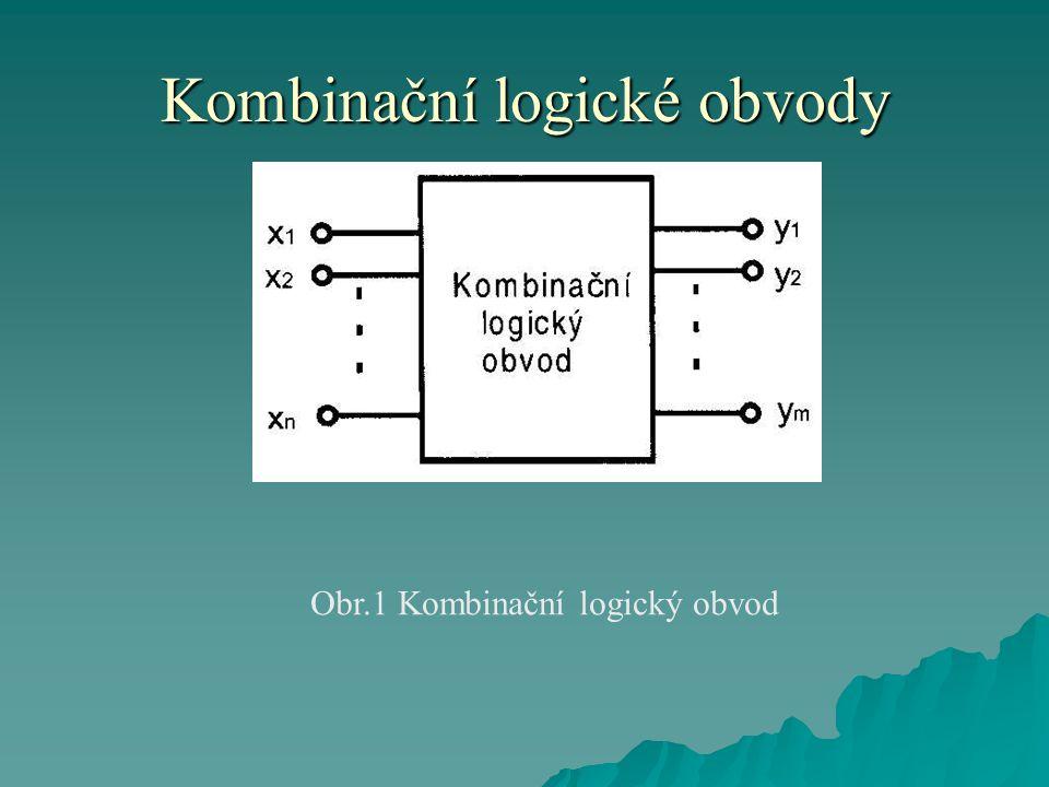 Kombinační logické obvody  Kombinační obvody považujeme za funkční celky, které se realizují:  buď spojením základních logických členů  nebo pomocí integrovaných obvodů se střední hustotou integrace.