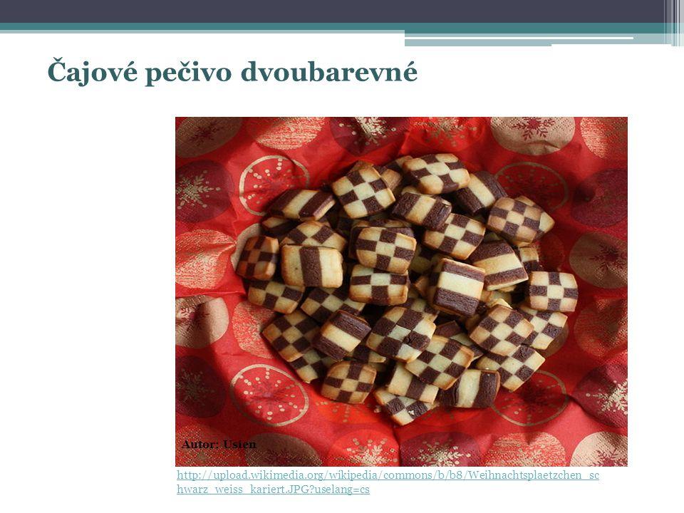 http://upload.wikimedia.org/wikipedia/commons/b/b8/Weihnachtsplaetzchen_sc hwarz_weiss_kariert.JPG?uselang=cs Autor: Usien Čajové pečivo dvoubarevné