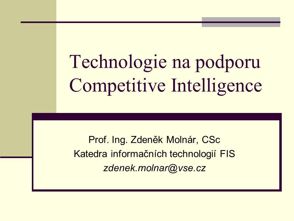 Technologie na podporu Competitive Intelligence Prof.
