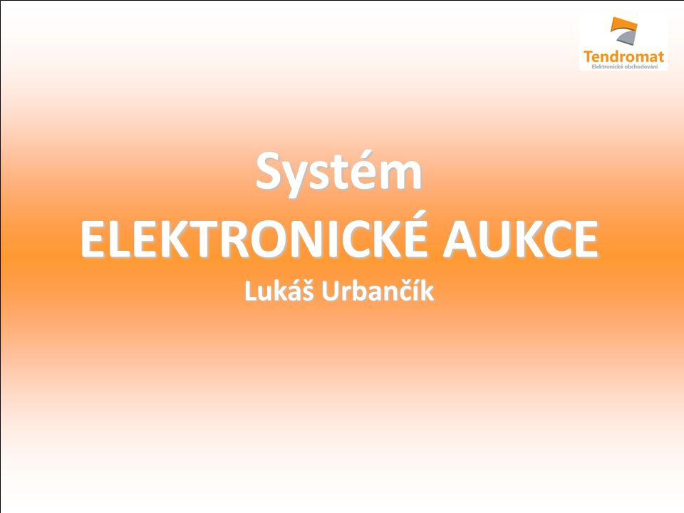 Systém ELEKTRONICKÉ AUKCE Lukáš Urbančík