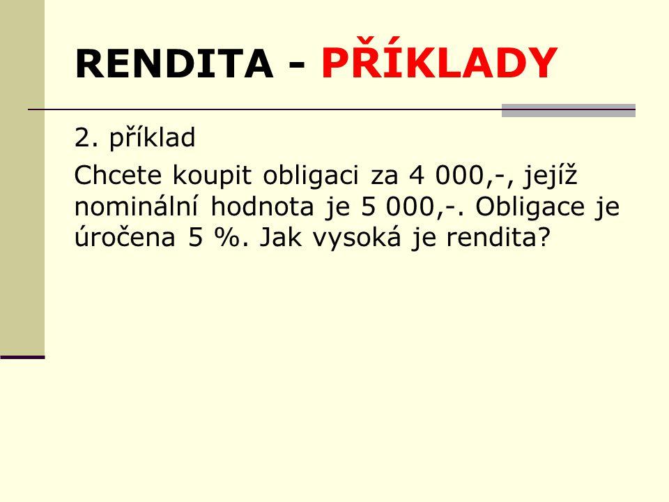 RENDITA - PŘÍKLADY 2.
