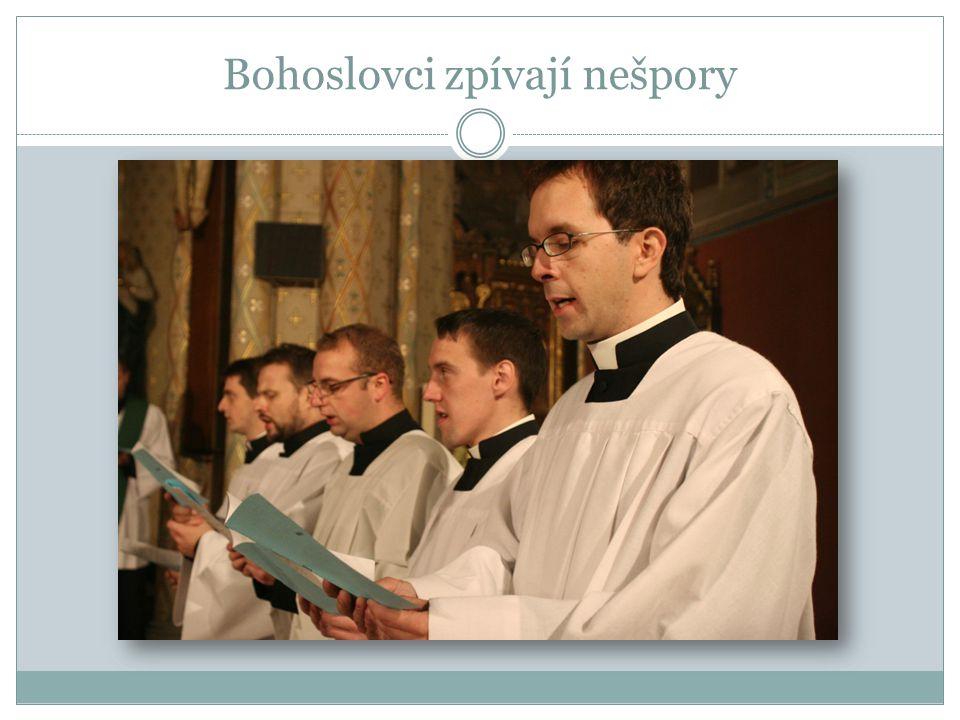 Bohoslovci zpívají nešpory