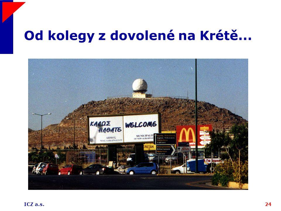 ICZ a.s.24 Od kolegy z dovolené na Krétě...