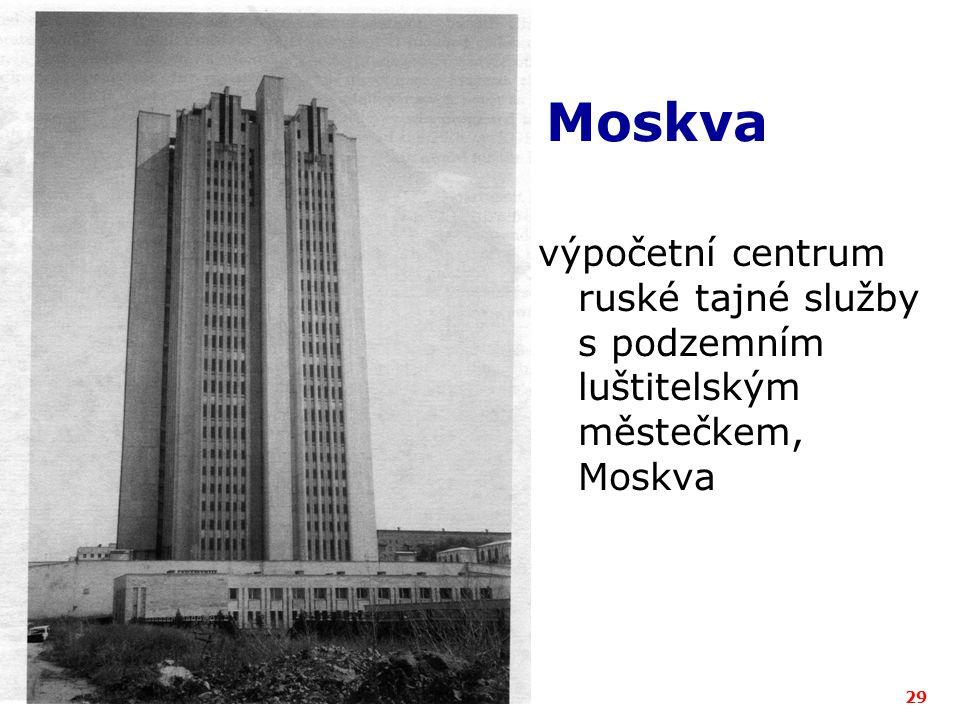 ICZ a.s.29 Moskva výpočetní centrum ruské tajné služby s podzemním luštitelským městečkem, Moskva