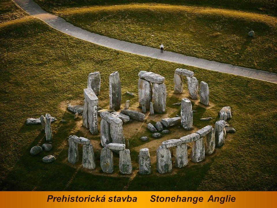 Prehistorická stavba Stonehange Anglie