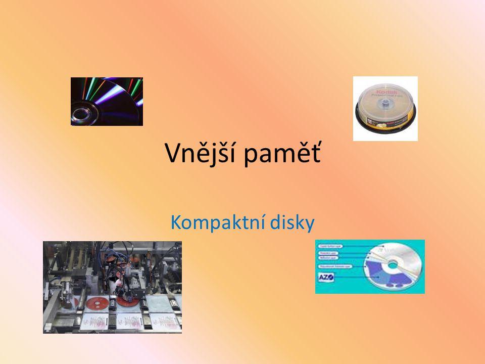 Vnější paměť Kompaktní disky