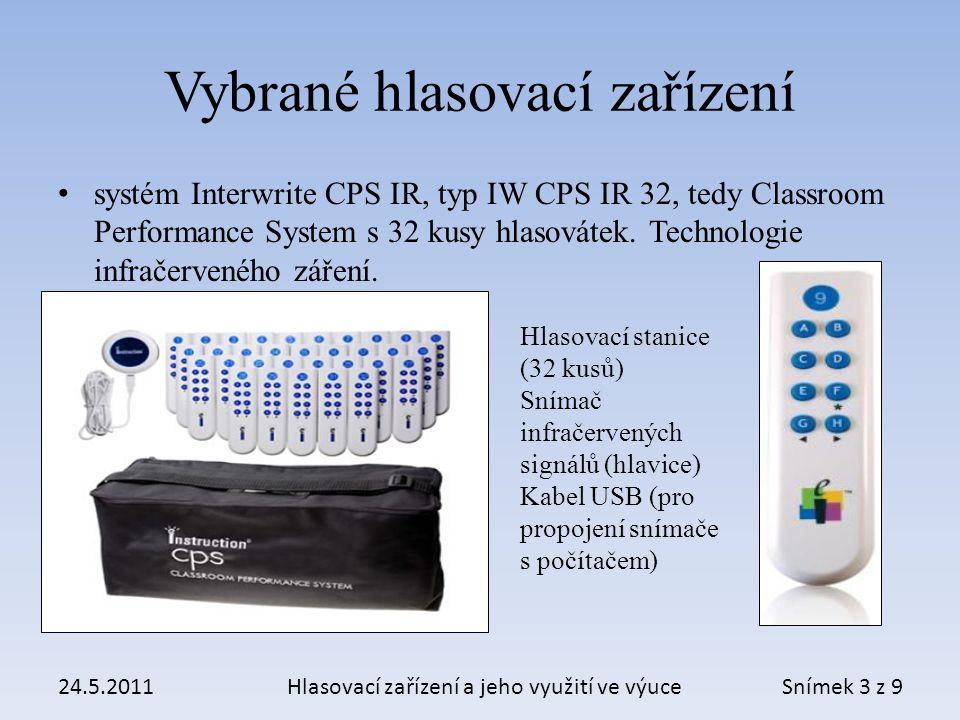 Instalace a příprava 24.5.2011Hlasovací zařízení a jeho využití ve výuce Doplňkové zařízení: Notebook (PC) Dataprojektor Snímek 4 z 9