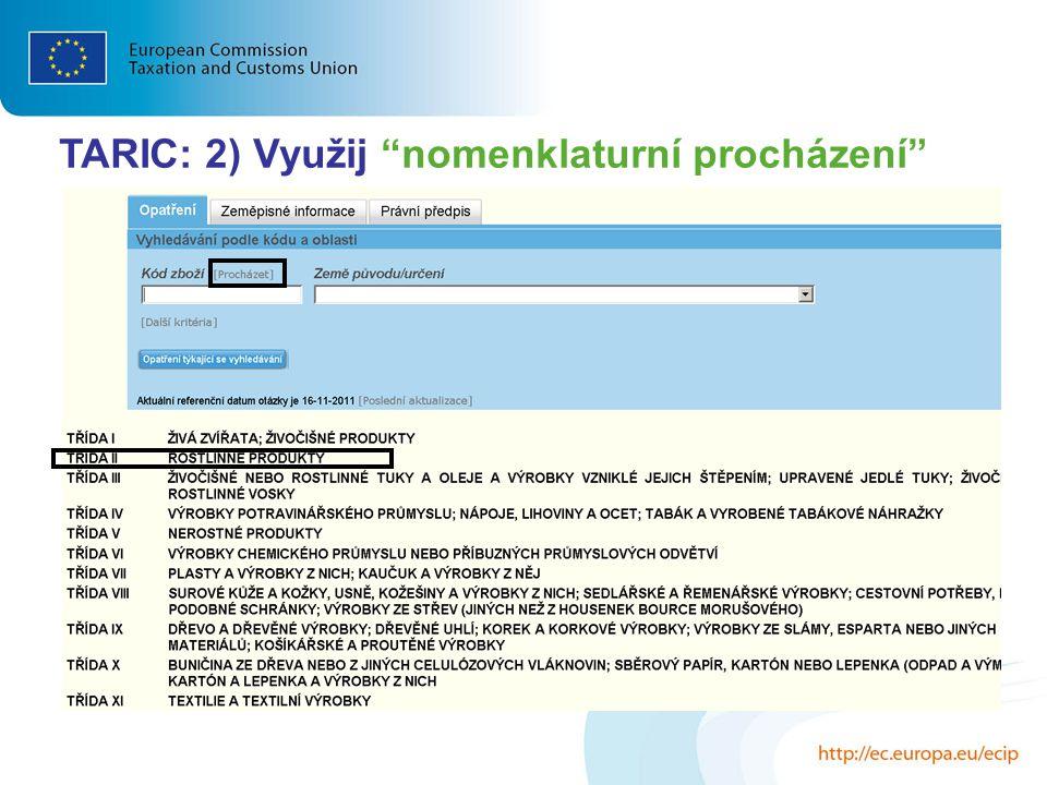 """TARIC: 2) Využij """"nomenklaturní procházení"""""""
