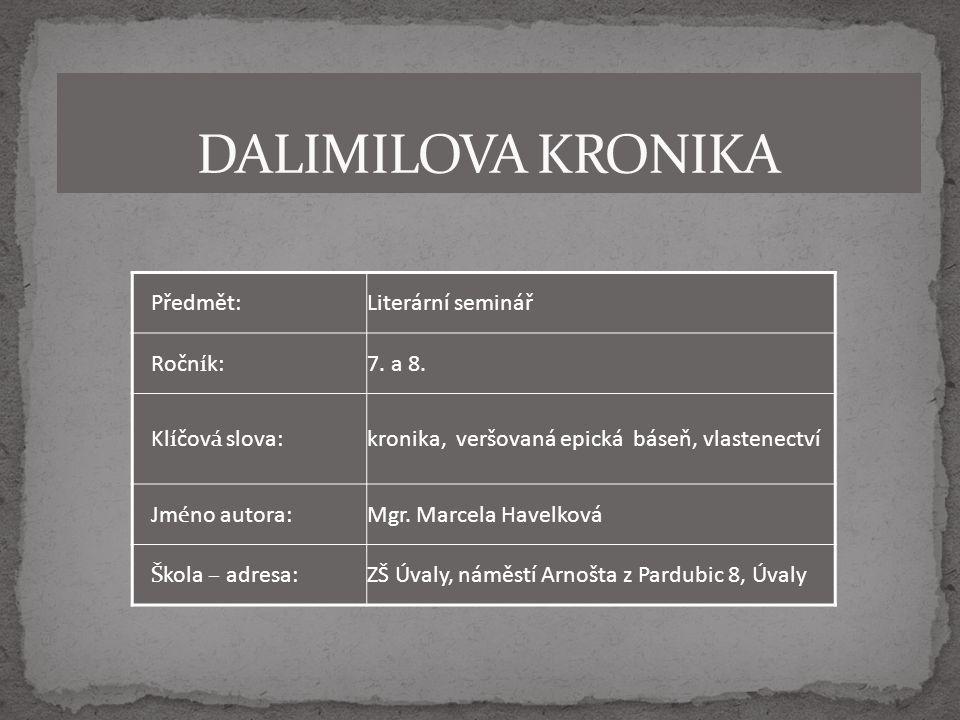 Předmět:Literární seminář Ročník:7. a 8.