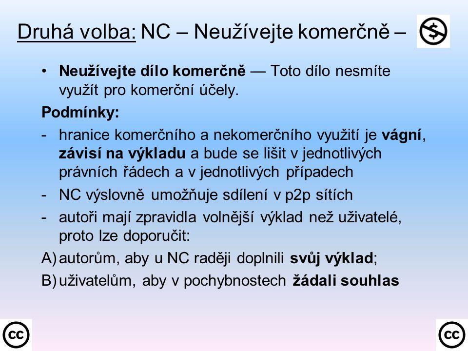 Druhá volba: NC – Neužívejte komerčně –.