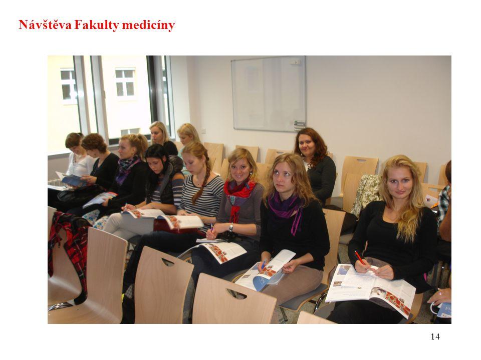 14 Návštěva Fakulty medicíny