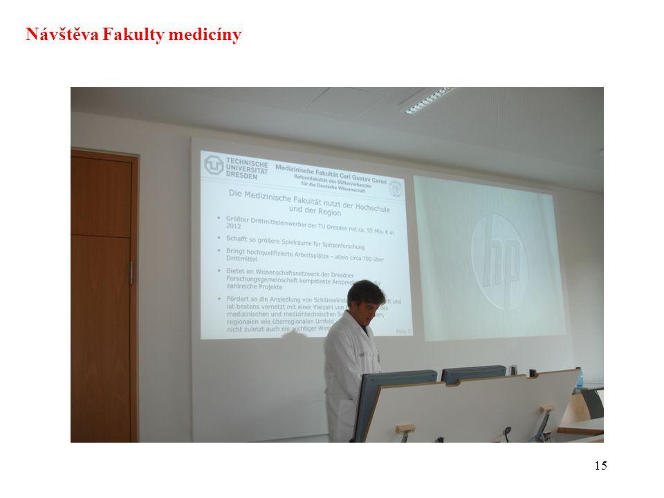15 Návštěva Fakulty medicíny