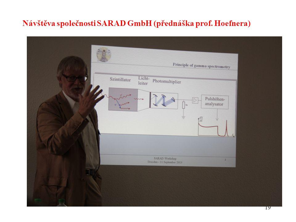 19 Návštěva společnosti SARAD GmbH (přednáška prof. Hoefnera)