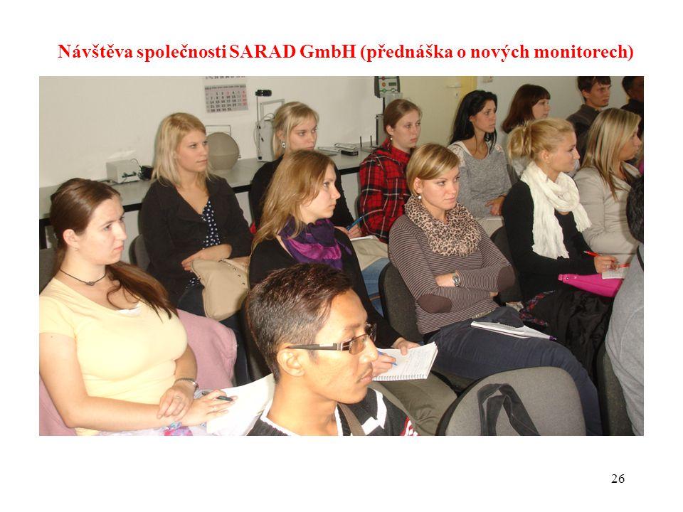 26 Návštěva společnosti SARAD GmbH (přednáška o nových monitorech)