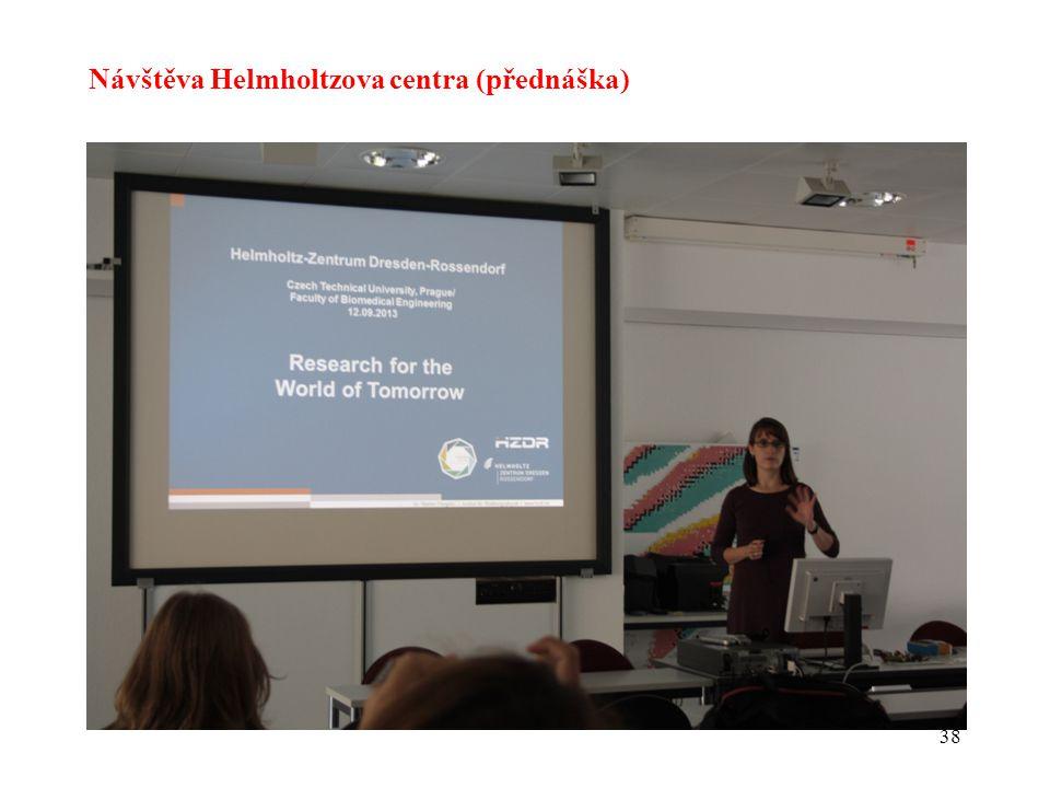 38 Návštěva Helmholtzova centra (přednáška)