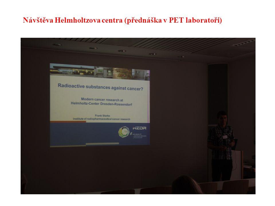 40 Návštěva Helmholtzova centra (přednáška v PET laboratoři)