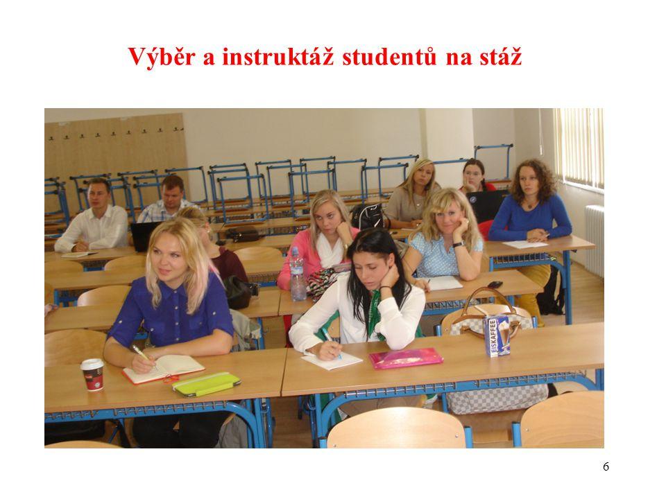 6 Výběr a instruktáž studentů na stáž