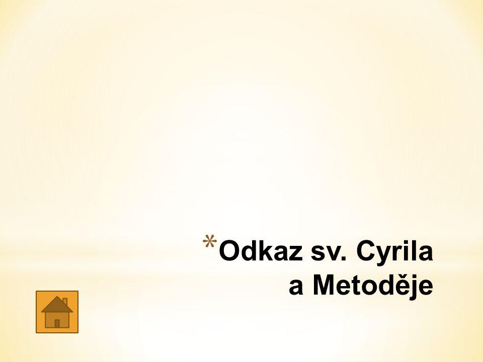 * Odkaz sv. Cyrila a Metoděje