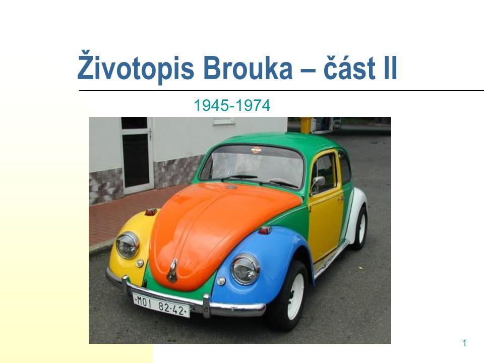 1 Životopis Brouka – část II 1945-1974