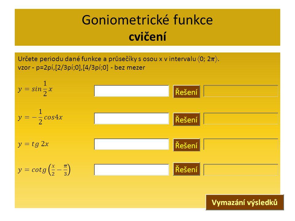 Goniometrické funkce cvičení