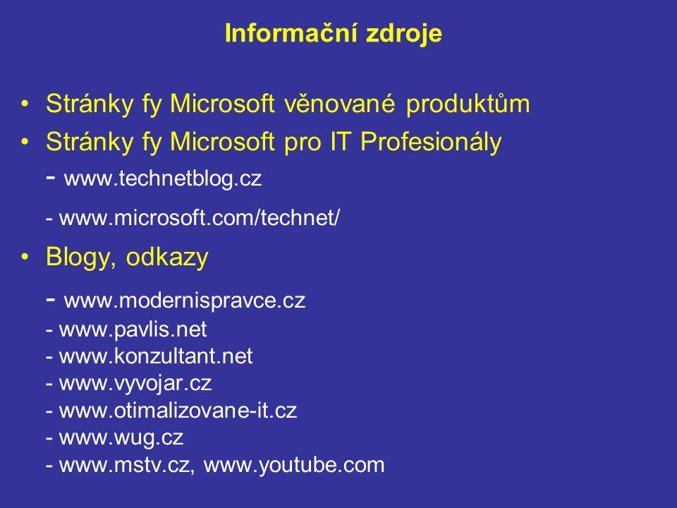 Správa aktualizací Antivirová a antimalwarová ochrana Vzdálená pomoc Distribuce bezpečnostních politik Inventury a reporting Proaktivní monitoring Předplatné edice Windows 7 Enterprise Za příplatek Microsoft Desktop Optimization Pack (MDOP) Cloud – Microsoft Intune