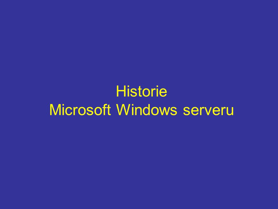Edice W2008 R2 serveru Windows Server 2008 R2 Standard ( max.
