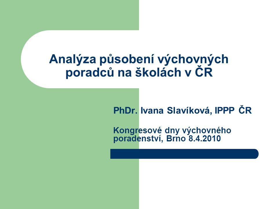 Analýza působení výchovných poradců na školách v ČR PhDr.