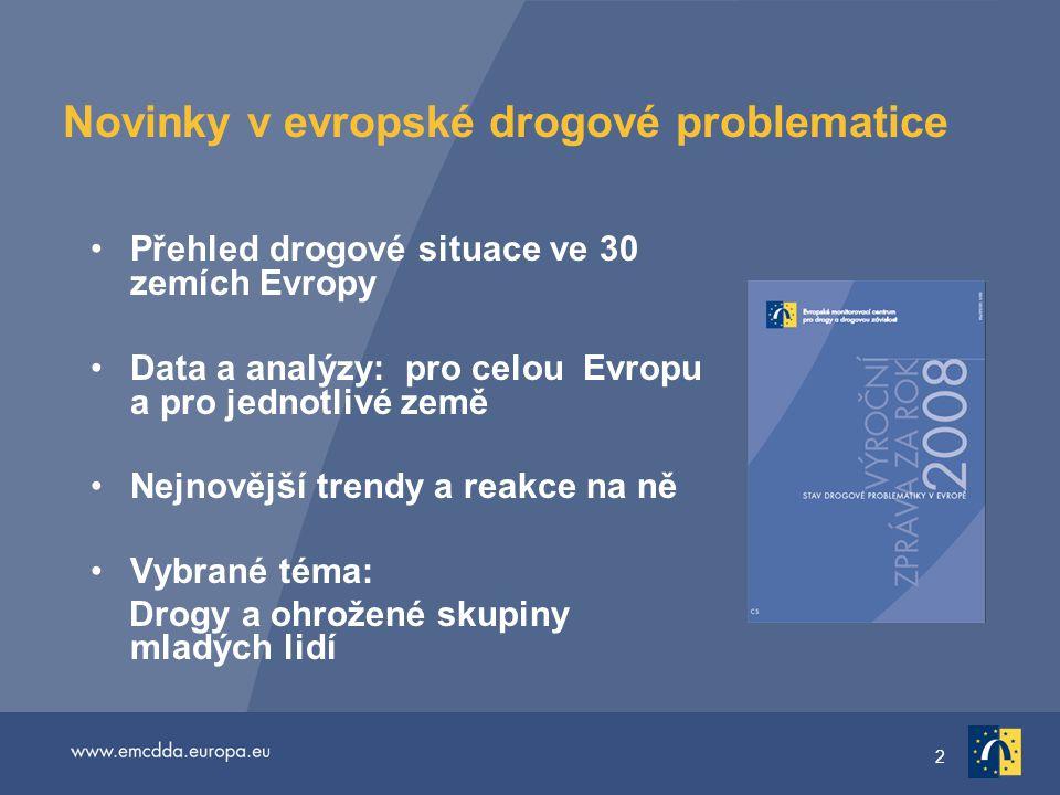 3 Mnohojazyčný informační balíček Výroční zpráva za rok 2008: tištěná a on-line verze ve 23 jazycích http://www.emcdda.europa.eu/events/2008/annual-report Doplňkové materiály on-line: oStatistický věstník oPřehled dat pro jednotlivé země oVybrané téma oNárodní zprávy sítě Reitox